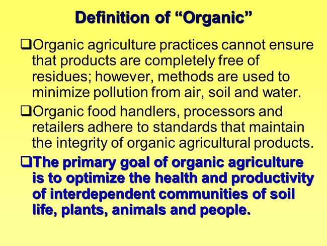 Definition of Organic - learn more in this article